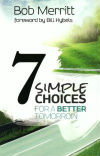 7-simple-choices-for-a-better-tomorrow