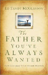 the-father-youve-always-wanted