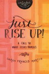 just-rise-up