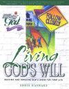 following-god-living-god-will